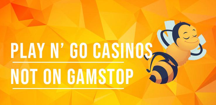 play n go casinos not on gamstop